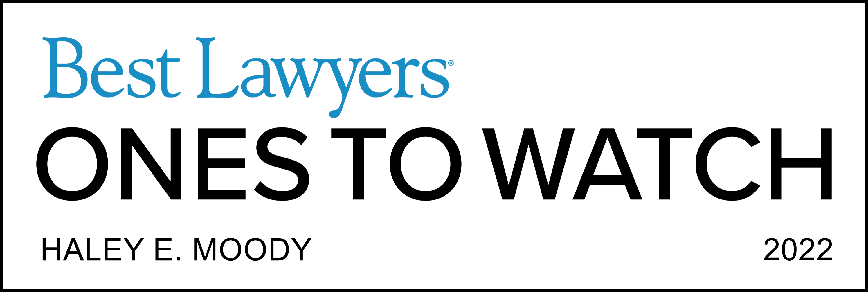 2022 Best Lawyers Ones to Watch Haley Moody