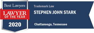 Best Lawyers 2020 Lawyer of the Year Trademark Law Chattanooga Tennessee Stephen Stark